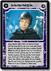 star wars ccg enhanced you can either profit from this