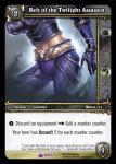 warcraft tcg crafted cards belt of the twilight assasin