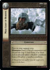 lotr tcg mines of moria make light of burdens