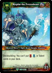 warcraft tcg tomb of the forgotten mogdar the frozenheart