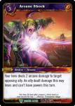 warcraft tcg betrayal of the guardian arcane shock