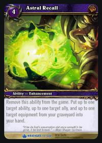 warcraft tcg wrathgate astral recall