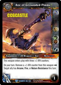 warcraft tcg war of the elements axe of the grounded flame