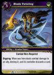 warcraft tcg servants of betrayer blade twisting