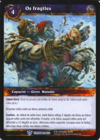 warcraft tcg throne of the tides french brittle bones french