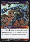 warcraft tcg twilight of the dragons colossus smash