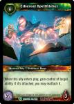warcraft tcg betrayal of the guardian ethereal spellfilcher