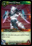 warcraft tcg betrayal of the guardian ethereal thief