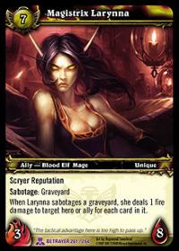 warcraft tcg servants of betrayer magistrix larynna