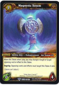 warcraft tcg reign of fire magnetic totem