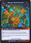 warcraft tcg throne of the tides french monstrous mark french