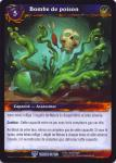 warcraft tcg throne of the tides french poison bomb french