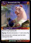 warcraft tcg tomb of the forgotten polymorph pig