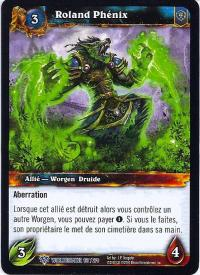 warcraft tcg worldbreaker foreign rolan phoenix french
