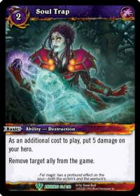 warcraft tcg war of the ancients soul trap