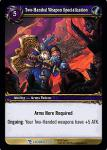 warcraft tcg march of legion two handed weapon specialization