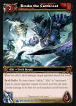 warcraft tcg wrathgate uruka the cutthroat