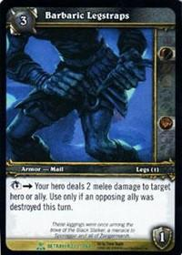 warcraft tcg servants of betrayer barbaric legstraps