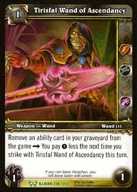 warcraft tcg the hunt for illidan tirisfal wand of ascendancy