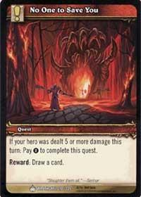 warcraft tcg wrathgate no one to save you